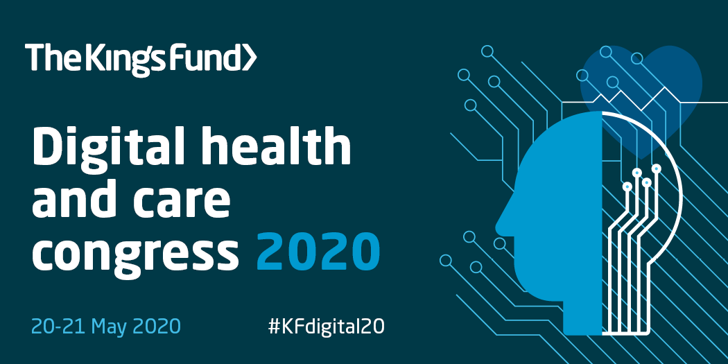 Kings Fund Digital health and care congress 2020